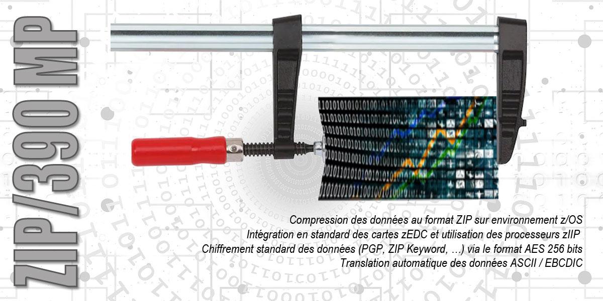 ZIP/390 MP  transfert des fichiers et leur stockage grâce à un taux de compression moyen de 90%.